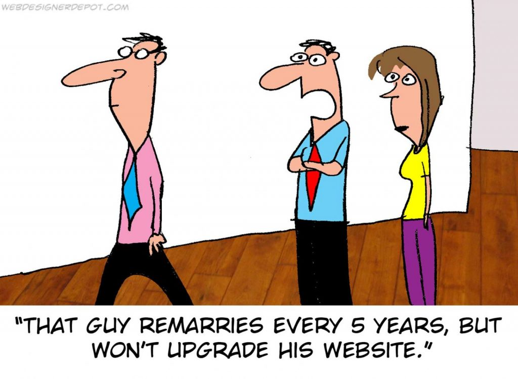 That guy remarries every 5 Years, but wont upgrade his website